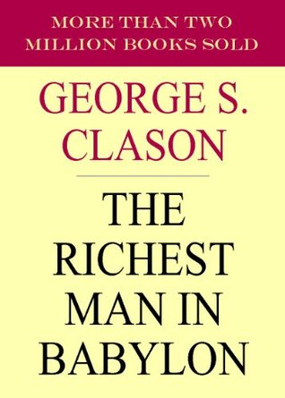 What I learned from The Richest Man in Babylon by George S. Clason