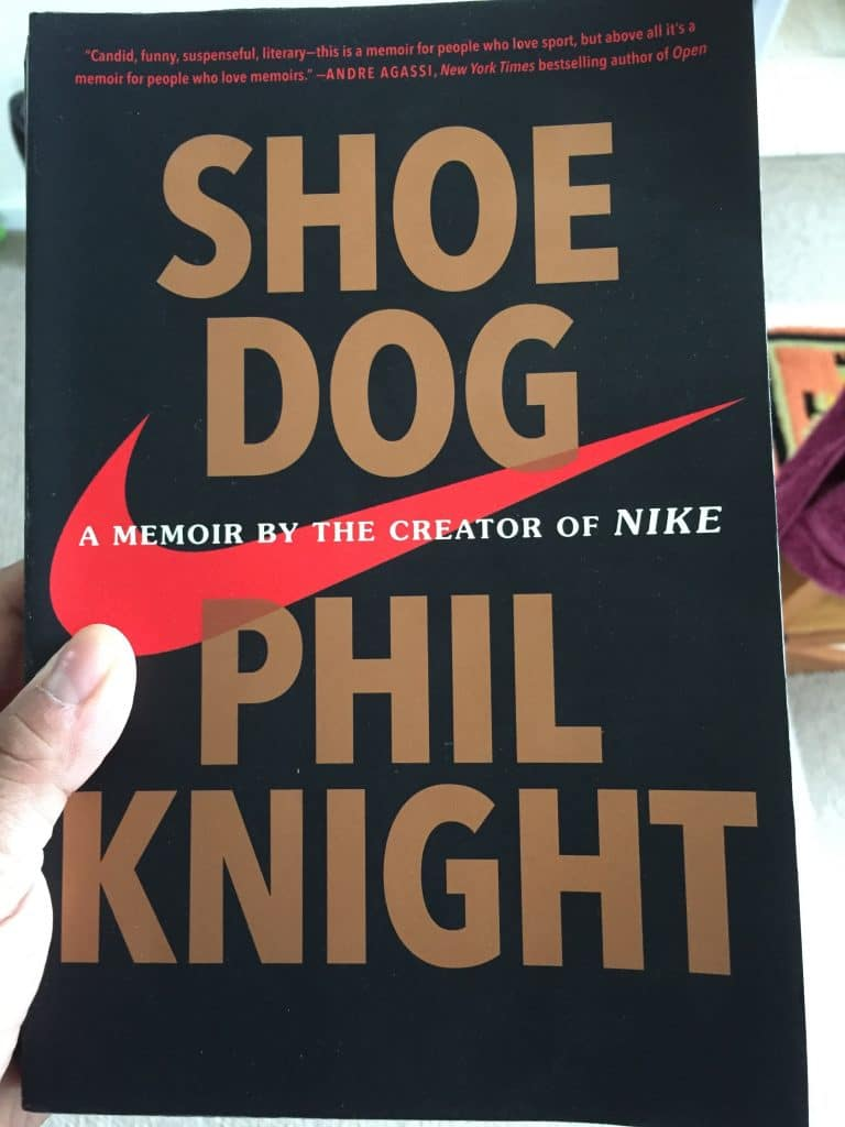 What I took away from Shoe Dog by Phil Knight