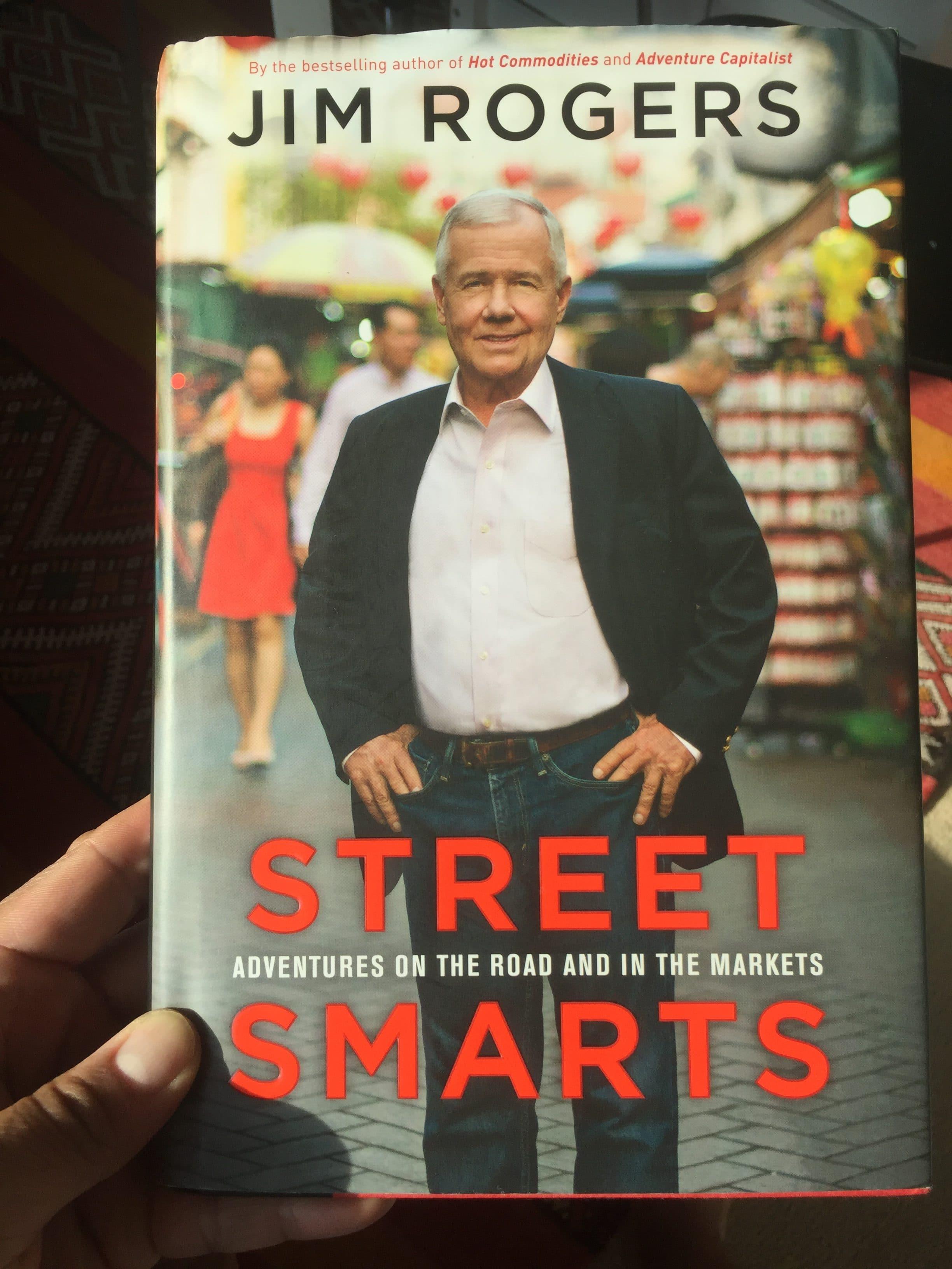Street Smarts by Jim Rogers – key takeaways