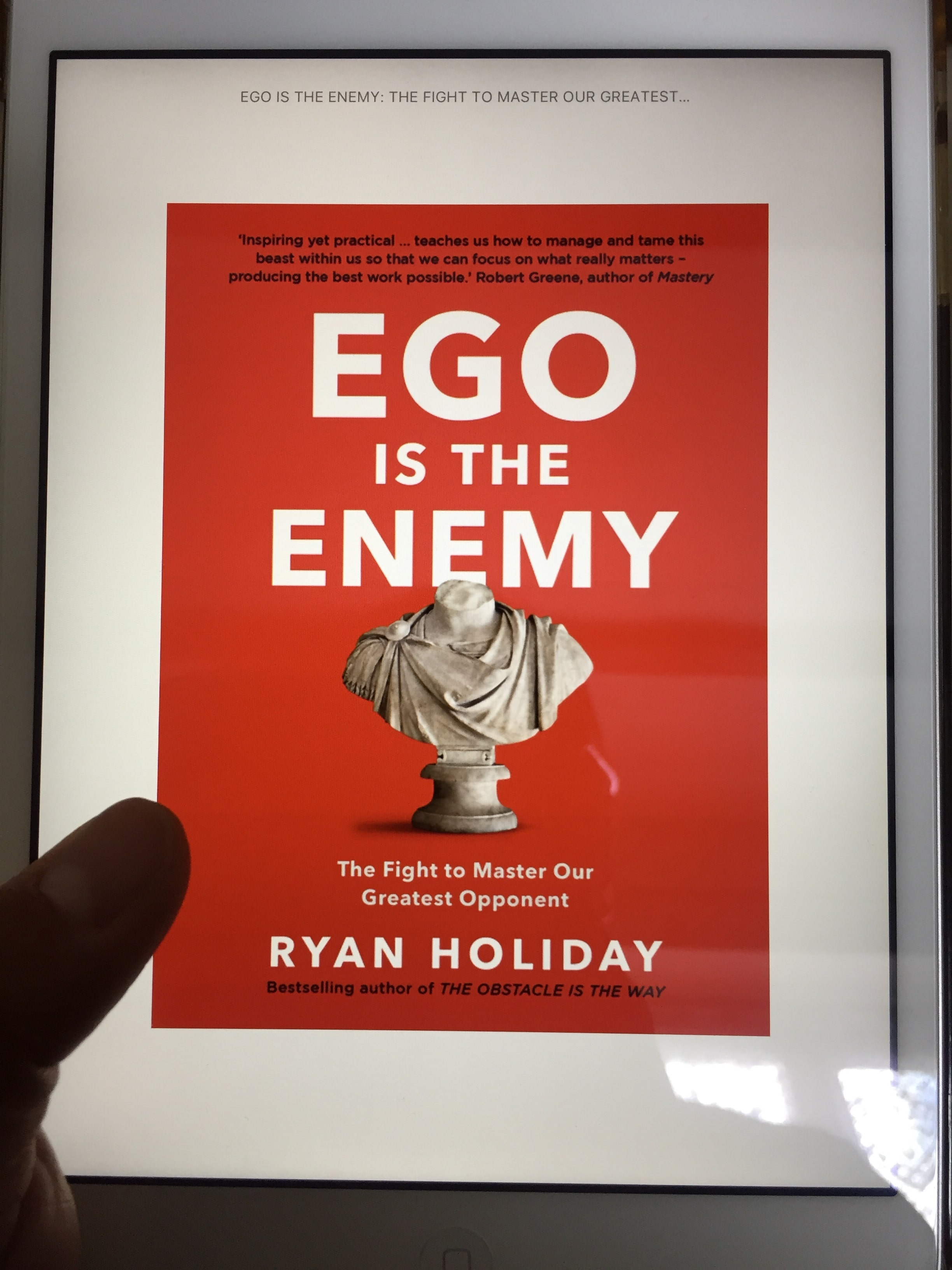 Ego is the Enemy by Ryan Holiday – key takeaways