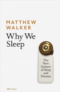why we sleep key takeaways